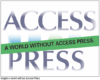 ACCESS PRESS needs your  help